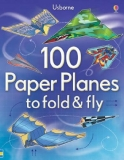 100 Paper Planes to Fly
